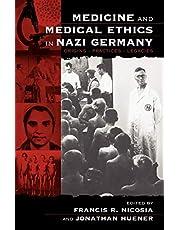 Medicine And Medical Ethics In Naz