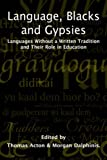 Language, Blacks and Gypsies, , 1861770197