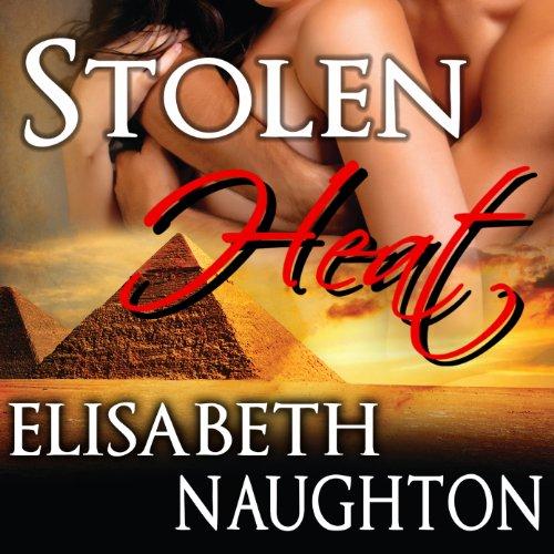 Stolen Heat: Stolen Series, Book 2