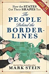 [ [ [ How the States Got Their Shapes Too: The People Behind the Borderlines[ HOW THE STATES GOT THEIR SHAPES TOO: THE PEOPLE BEHIND THE BORDERLINES ] By Stein, Mark ( Author )Jun-07-2011 Hardcover
