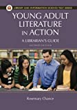 img - for Young Adult Literature in Action: A Librarian's Guide, 2nd Edition (Library and Information Science Text) book / textbook / text book