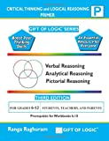Critical Thinking and Logical Reasoning Primer, Ranga Raghuram, 1494832364