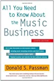 img - for All You Need to Know About the Music Business: Eighth Edition by Passman, Donald S. 8th (eighth) Edition (12/4/2012) book / textbook / text book