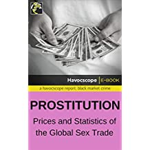 Prostitution: Prices and Statistics of the Global Sex Trade