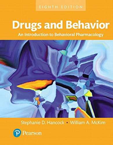 Drugs and Behavior An Introduction to Behavioral Pharmacology Books a la Carte 8th Edition