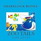 Zoo Tails, John L. Leone, 1492261297