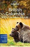 British Columbia & Canadian Rockies 7 (Regional Guides)