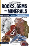Collecting Rocks, Gems and Minerals: Identification, Values and Lapidary Uses (Collecting Rocks, Gems and Minerals: Identification, Values, Lapidar y Uses)