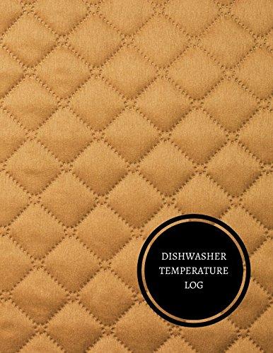 Dishwasher Temperature Log: Temperature Log