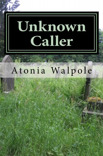 Unknown Caller by Atonia Walpole