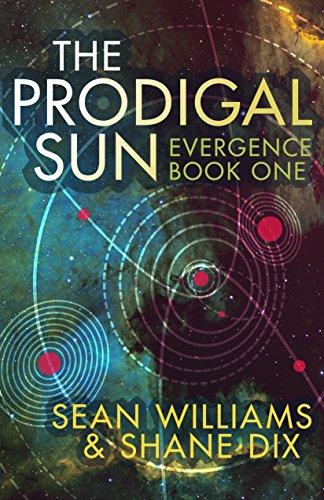 Amazon the prodigal sun evergence book 1 ebook sean the prodigal sun evergence book 1 by williams sean dix fandeluxe Ebook collections