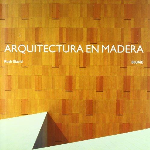 Descargar Libro Arquitectura En Madera Ruth Slavid