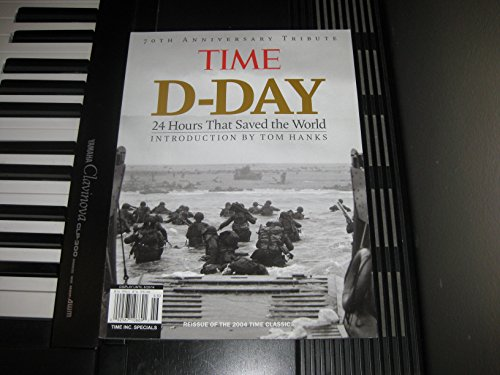 Time D-Day 24 Hours That Saved the World 70th Anniversary ()