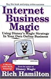 Internet Business Magic, Rich Hamilton, 0972847618