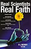 img - for Real Scientists, Real Faith book / textbook / text book