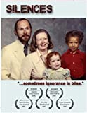 Silences: A Documentary about Race, Family and Identity
