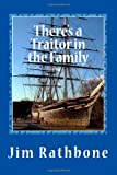 There's a Traitor in the Family, Jim Rathbone, 1494931346