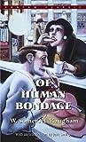Of Human Bondage, W. Somerset Maugham, 055321392X