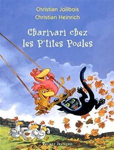 """Afficher """"Les p'tites poules n° 5<br /> Charivari chez les p'tites poules"""""""
