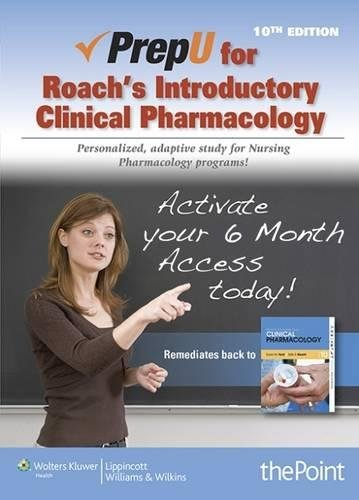 PrepU for Roach's Introductory Clinical Pharmacology by LWW
