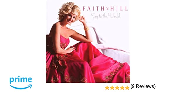 Joy To The World: FAITH HILL: Amazon.ca: Music