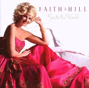 Faith Hill - Joy To The World - Amazon.com Music