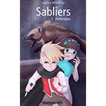 Sabliers (Anthropos t. 1) (French Edition)