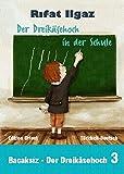 Der Dreikäsehoch in der Schule: Türkisch-Deutsch (Bacaksiz – Der Dreikäsehoch, Band 3)