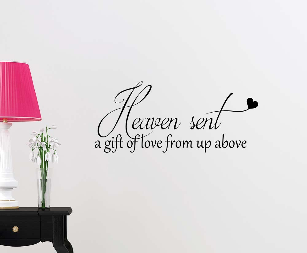 amazon com heaven sent a gift of love from up above magical amazon com heaven sent a gift of love from up above magical playroom sticker nursery vinyl saying lettering wall art inspirational sign wall quote decor