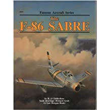 The F-86 Sabre (Famous Aircraft Series) by R. J. Childerhose (1987-08-03)