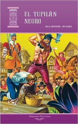 El tulipán negro: Volume 12 (Ariel Juvenil Ilustrada): Amazon.es: Alejandro Dumas, Jesús Durán, Flores Lázaro, Nelson Jácome, Rafael Díaz Ycaza: Libros