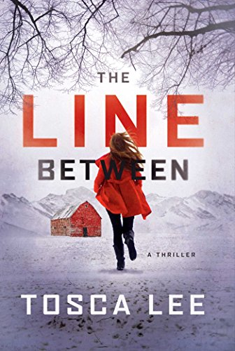 - The Line Between: A Novel