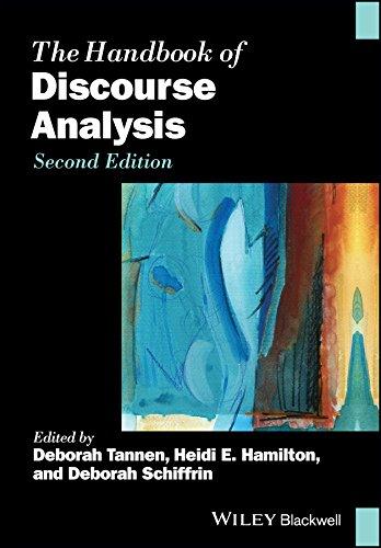 The Handbook of Discourse Analysis (Blackwell Handbooks in Linguistics) ()