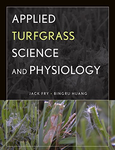 Applied Turfgrass Science and Physiology by Wiley