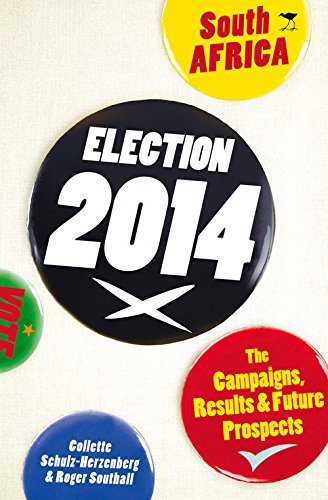Election 2014 South Africa: The Campaigns, Results & Future Prospects (Campaigns And Elections 2014 compare prices)