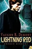 Lightning Rod, Vaughn R. Demont, 1619214148