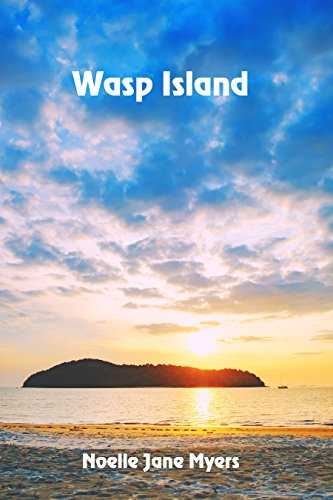 Wasp Island by [Myers, Noelle Jane]