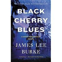 Black Cherry Blues: A Novel (Dave Robicheaux)