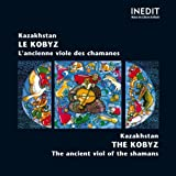 Kazakhstan. Le Kobyz / The Kobyz (Ancienne viole des chamanes / Ancient viol of the shamans)