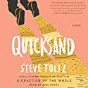Quicksand Audiobook by Steve Toltz Narrated by Joel Davey