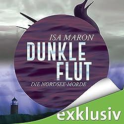 Dunkle Flut (Die Nordsee-Morde 1)