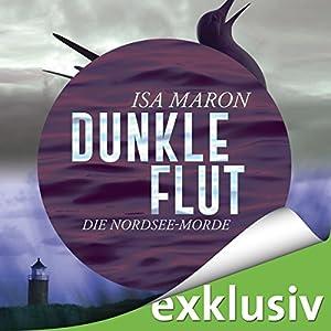 Dunkle Flut (Die Nordsee-Morde 1) Hörbuch