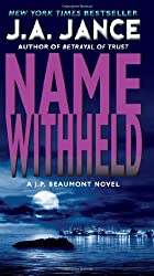 Name Withheld: A J.P. Beaumont Mystery (J. P. Beaumont Novel Book 13)