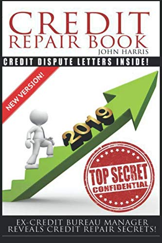 Book cover from Credit Repair Book: Ex Credit Bureau Manager Reveals Credit Repair Secrets by Mr John D Harris