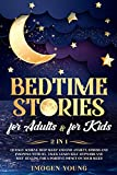 Bedtime stories for adults: & for kids 2 in