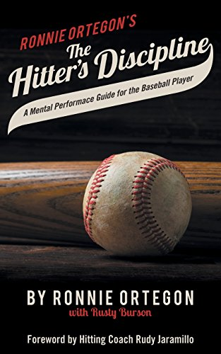 (The Hitter's Discipline: A Mental Performance Guide for the Baseball Player)