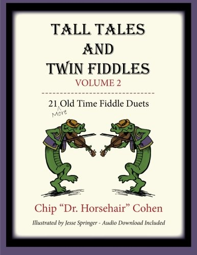 Tall Tales and Twin Fiddles Volume (Chips String)