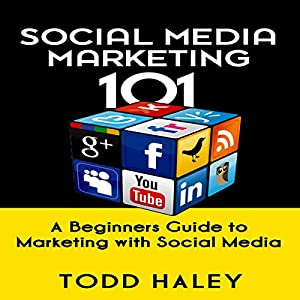 Social Media Marketing 101 Audiobook