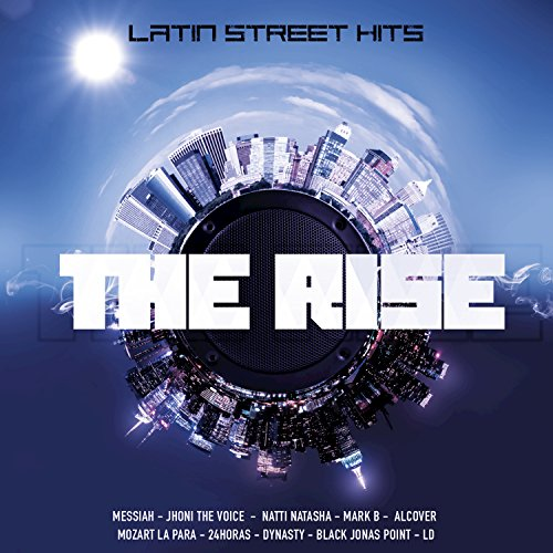 ... The Rise Latin Street Hits