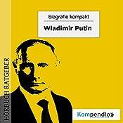 Wladimir Putin (Biografie kompakt)   Robert Sasse, Yannick Esters